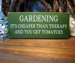 gardening_its_cheaper_than_therapy_wood_sign_painted_plaque_be6cd48b.jpg